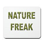 Nature Freak Mousepad