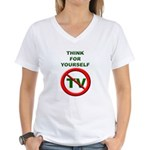Think For Yourself Women's V-Neck T-Shirt