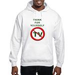 Think For Yourself Hooded Sweatshirt