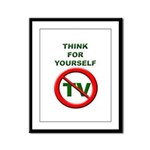 Think For Yourself Framed Panel Print