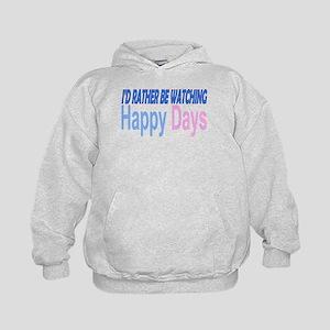 I'd Rather be Watching Happy Days Sweatshirt