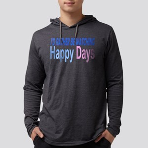 I'd Rather be Watching Hap Long Sleeve T-Shirt