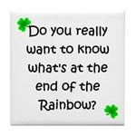 End of the Rainbow Tile Coaster