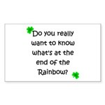 End of the Rainbow Rectangle Sticker