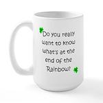 End of the Rainbow Large Mug