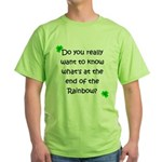 End of the Rainbow Green T-Shirt