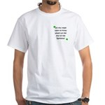 End of the Rainbow White T-Shirt
