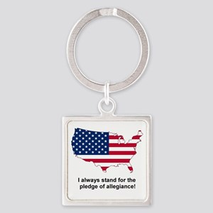 always stand Square Keychain