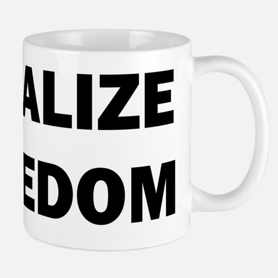 legalizefreedom8x10_ladiesshirt Mug
