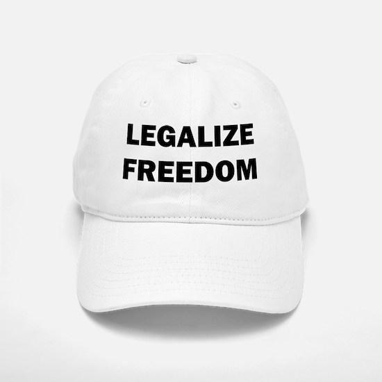 legalizefreedom8x10_ladiesshirt Baseball Baseball Cap