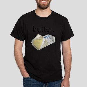 butter. Dark T-Shirt