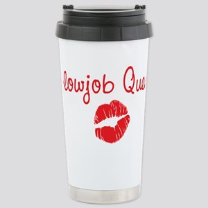 BLOWJOB QUEEN Stainless Steel Travel Mug