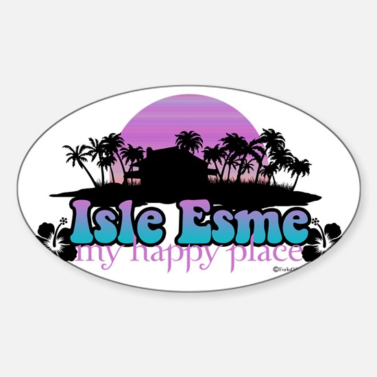isle esme happy place for light Sticker (Oval)