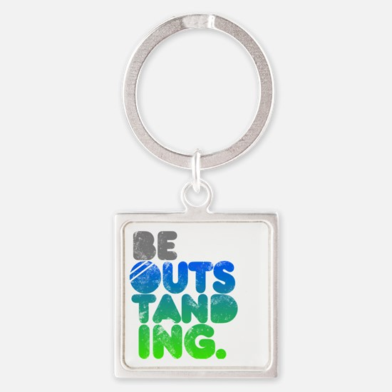 Bright Be Outstanding Square Keychain