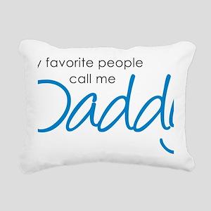 DaddyFavoritePeopleV2 Rectangular Canvas Pillow