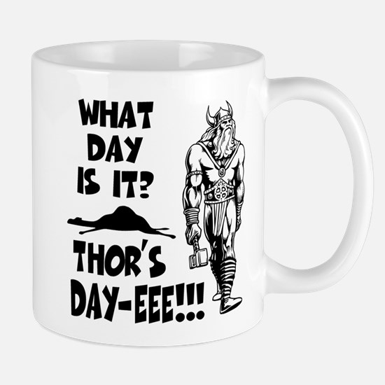 Thor's Day-eee!!! Mug