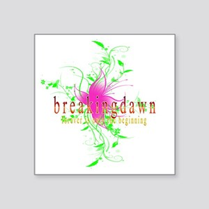 "breakingdawn forever is onl Square Sticker 3"" x 3"""