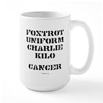 F-U-C-K Cancer Large Mug