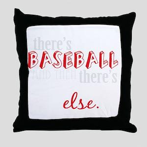 baseball then eleverything else_dark Throw Pillow