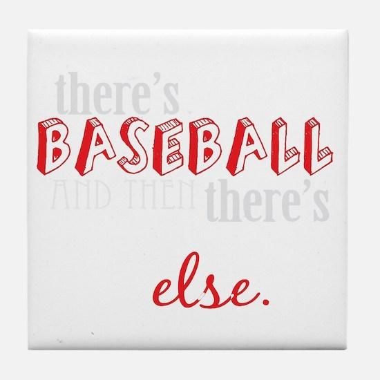 baseball then eleverything else_dark Tile Coaster