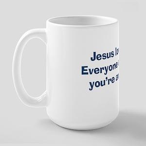 jesuslovesyouassholeSHIRT Large Mug
