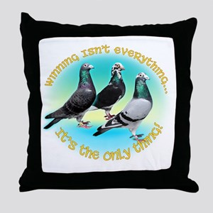 WinningIsntEverything5 Throw Pillow