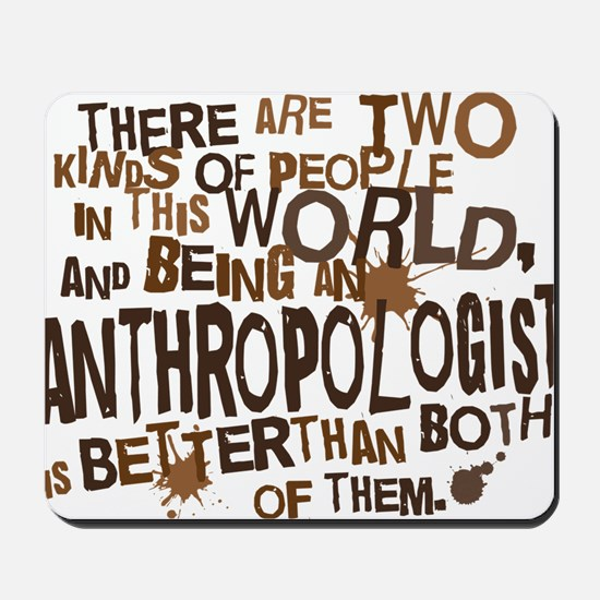 anthropologist_two_brown Mousepad
