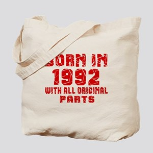 Born In 1992 With All Original Parts Tote Bag