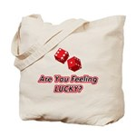 Are You Feeling LUCKY Tote Bag