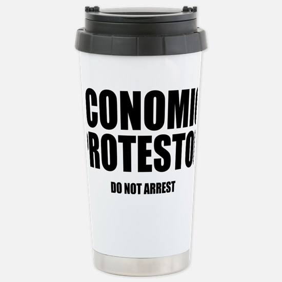 Economic protestor Do not arres Stainless Steel Tr