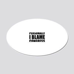 Personally I Blame congress 20x12 Oval Wall Decal