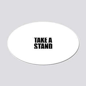 Take a Stand 20x12 Oval Wall Decal