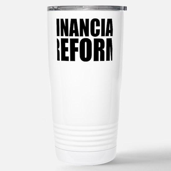 Finacial reform Stainless Steel Travel Mug