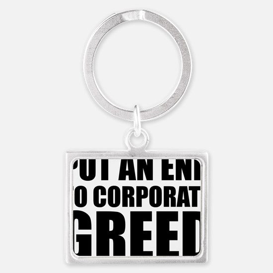 Put an End to Corp Greed Landscape Keychain