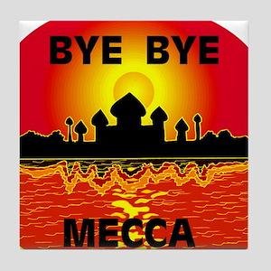 BYE BYE MECCA Tile Coaster