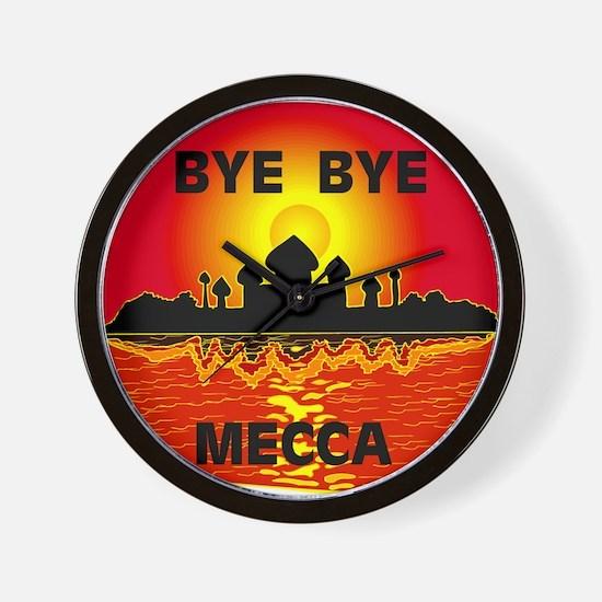 BYE BYE MECCA Wall Clock
