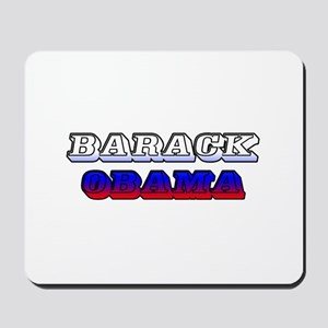 BARACK OBAMA!  Mousepad