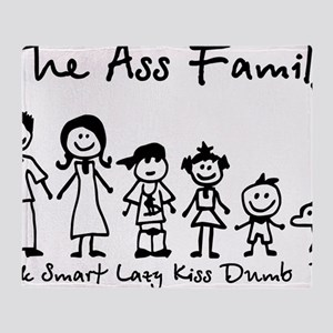 ass family Throw Blanket
