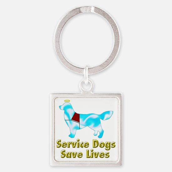 Service Dogs Save Lives Square Keychain