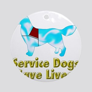 Service Dogs Save Lives Round Ornament