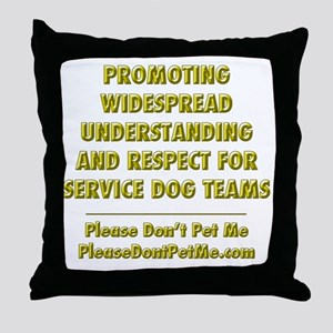 Please Dont Pet Me Mission Statement Throw Pillow