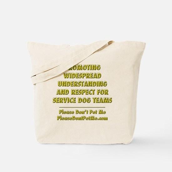 Please Dont Pet Me Mission Statement Tote Bag