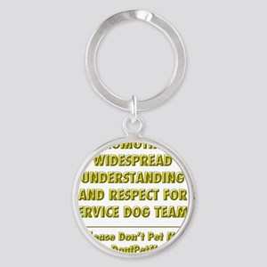 Please Dont Pet Me Mission Statemen Round Keychain