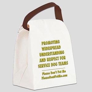 Please Dont Pet Me Mission Statem Canvas Lunch Bag
