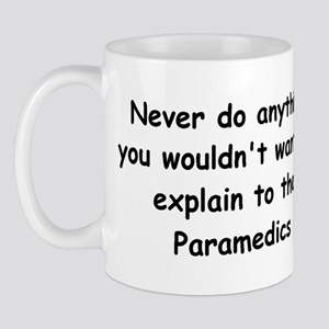 ...explain to the paramedics Mug