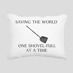 one shovel full at a tim Rectangular Canvas Pillow