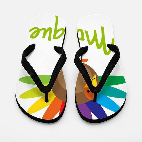 Monique-the-turkey Flip Flops