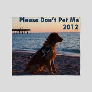 Please Dont Pet Me Calendar (Same de Throw Blanket