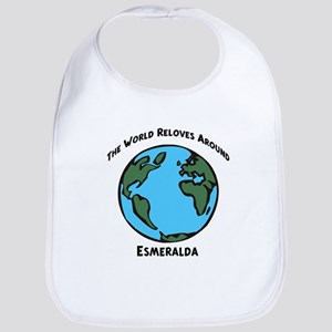 Revolves around Esmeralda Bib