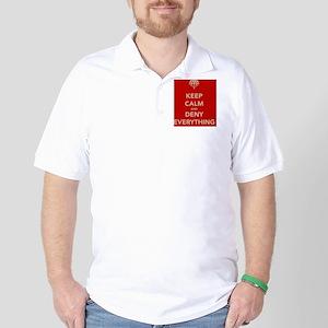 keep-calm-and-deny-eerything Golf Shirt